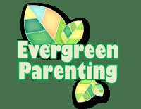 Evergreen Parenting